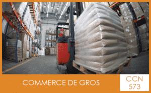 CCN 573 Commerce de gros - My Convention Collective CFTC-CSFV