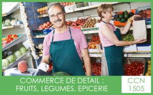 CCN 1505 Commerce de détail fruits légumes épicerie - My Convention Collective CFTC-CSFV