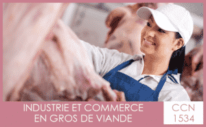 CCN 1534 Industrie et commerce en gros de viande - My Convention Collective CFTC-CSFV